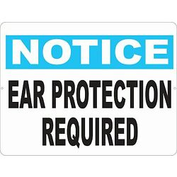 Notice Ear Protection Required Sign. Size Options. Promote Safety Business Ears