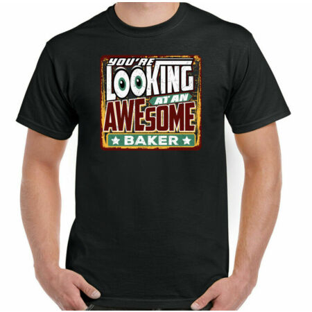 img-Baker T-Shirt Mens You're Looking at an Awesome Funny Top Bread Pastry