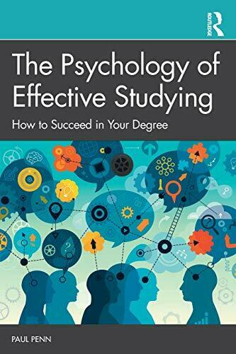 Royaume-UniThe Psychologie De  Etudiants: How To Succeed En Your Degrés Par Penn,