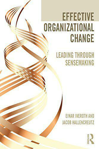 Royaume-Uni Organisationnels Change : Meilleur Through Sensemaking Par