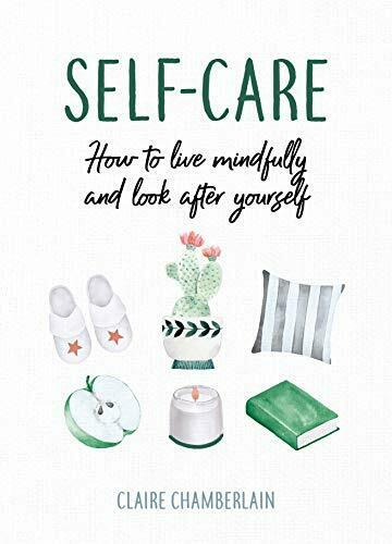 Royaume-UniSelf-Care: How To Live Mindfully Y Look After  Por Chamberlain, Claire