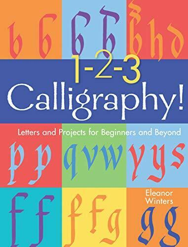 Royaume-Uni1-2-3 Calligraphie  Et Projects For Beginners Et (Calligraphie B