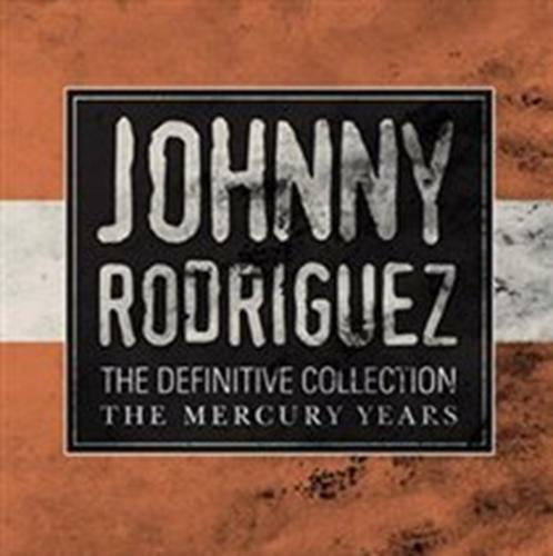 GroßbritannienJohnny Rodriguez - The  Collection The Mercury Years Neue CD