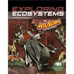 Exploring Ecosystems with Max Axiom Super Scientist: 4D an Augmented Reading Sci