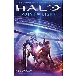 Halo: Point of Light by Kelly Gay (English) Paperback Book