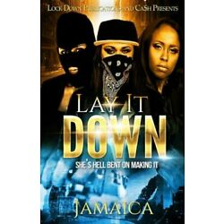 Lay It Down: She's Hell Bent On Making It by Jamaica: New