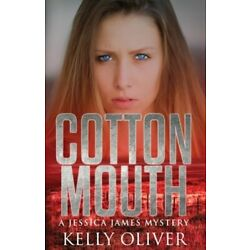 Cottonmouth by Kelly Oliver: New