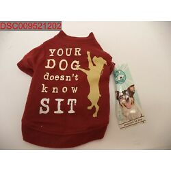 NWT -Dog Is Good, Your dog doesn't know sit tee, Size x-small 721343502746