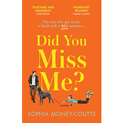 Money-Coutts, Sophia-Did You Miss Me? (UK IMPORT) BOOKH NEW