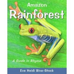 Amazon Rainforest: A Guide in Rhyme, Brand New, Free shipping in the US