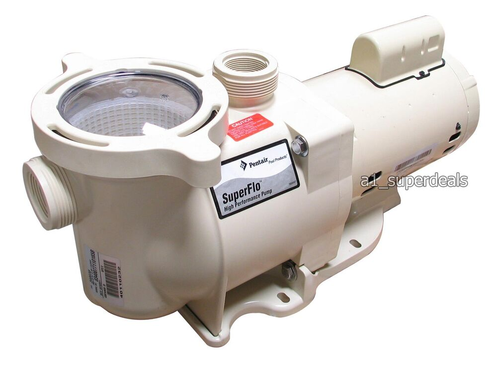 Pentair superflo 1 hp inground swimming pool pump and for Pentair pool pump motor