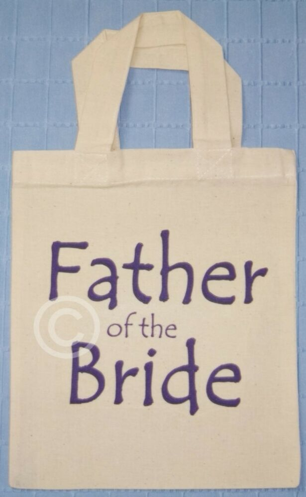FATHER OF THE BRIDE COTTON GIFT BAG Wedding Favour eBay
