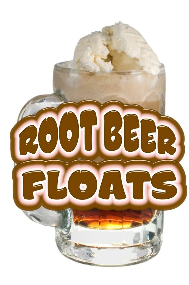 Root Beer Float Drinks Food Menu Sign Decal Sticker 14 Quot Ebay