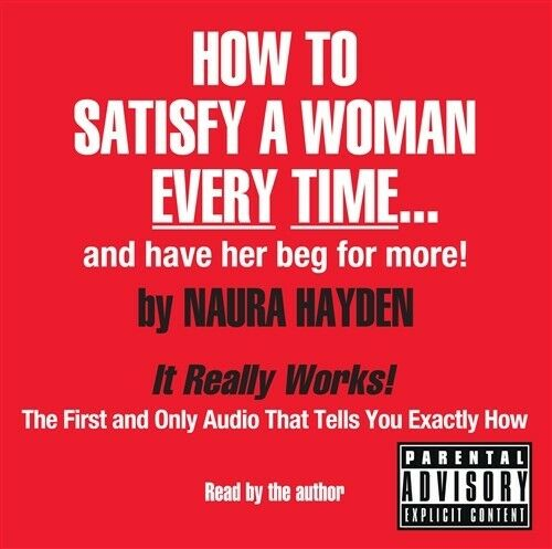 New How To Satisfy A Woman Every Time By Naura Hayden border=
