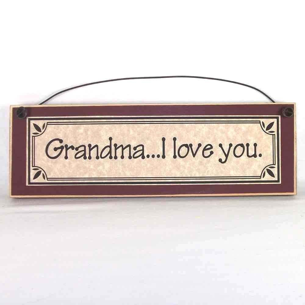 Love Decor Signs: GRANDMA I LOVE YOU Grandmother Gift Primitive Plaques
