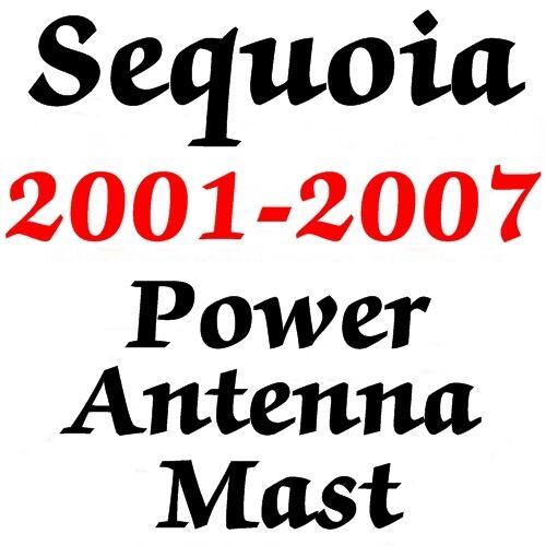toyota sequoia power antenna mast 2001 2007 stainless. Black Bedroom Furniture Sets. Home Design Ideas
