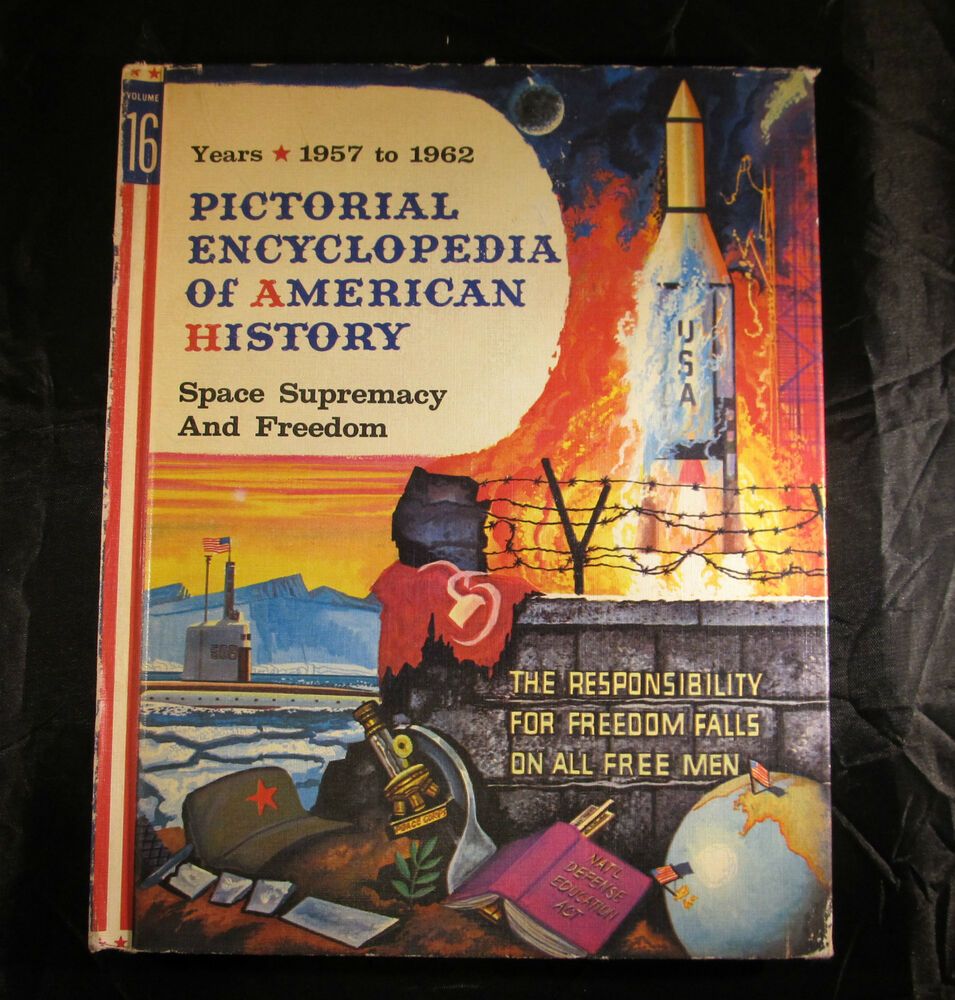 Pictorial Encyclopedia American History Space Supremacy