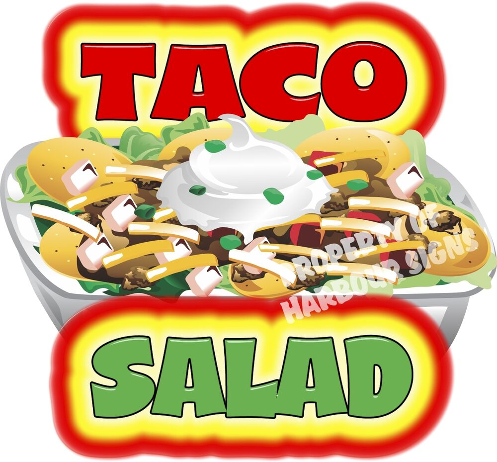 Taco Salad 14 Quot Concession Restaurant Food Truck Van Vinyl