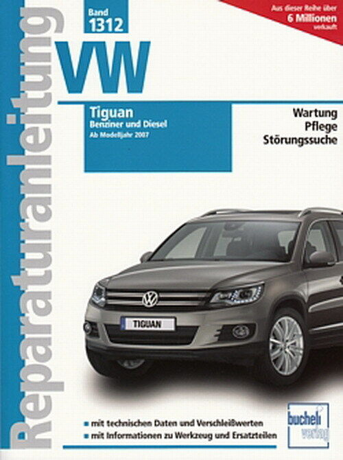 vw tiguan ab 2007 reparaturanleitung reparatur buch. Black Bedroom Furniture Sets. Home Design Ideas