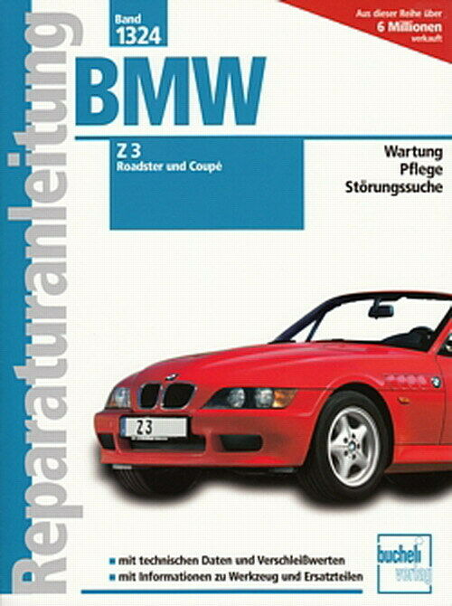 bmw z3 roadster coupe m43 m54 m52 reparaturanleitung. Black Bedroom Furniture Sets. Home Design Ideas