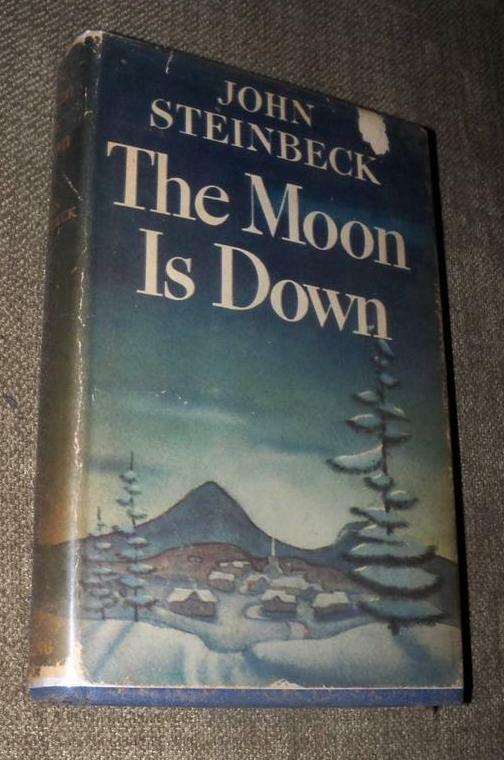 1942 VINTAGE THE MOON IS DOWN JOHN STEINBECK FIRST EDITION ...
