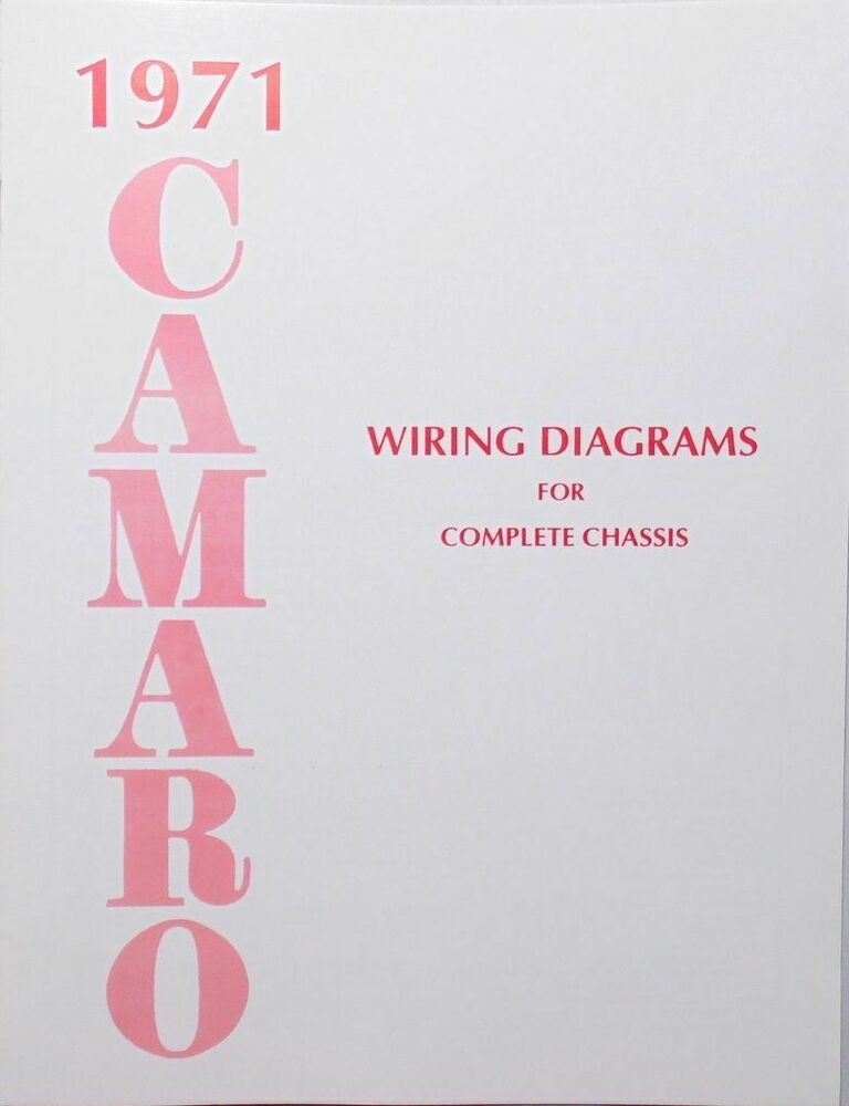 71 Chevy Camaro Electrical Wiring Diagram Manual 1971