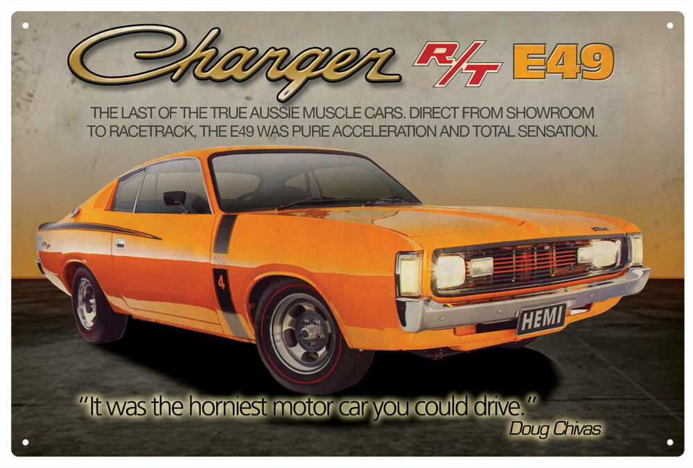 CHRYSLER VALIANT CHARGER R/T E49 TIN SIGN 20x 30cm True Aussie ...