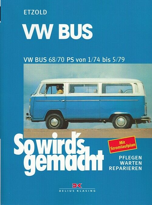 vw bus t2 1974 79 reparaturanleitung so wirds gemacht etzold reparatur handbuch ebay. Black Bedroom Furniture Sets. Home Design Ideas