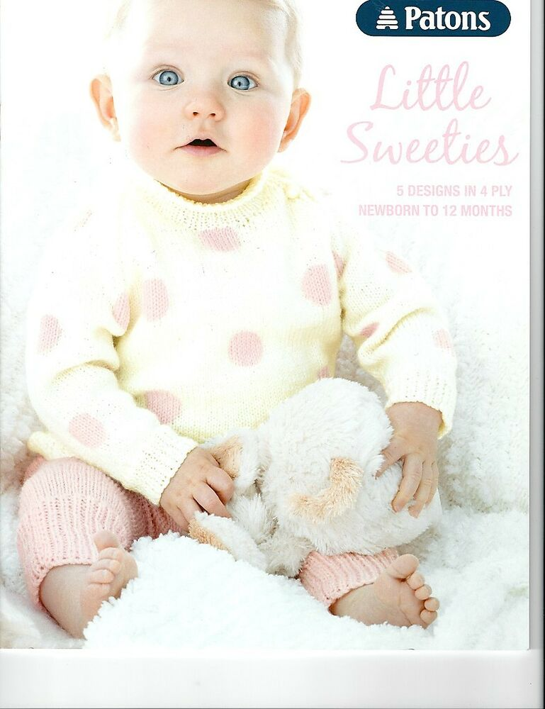 Patons LITTLE SWEETIES 5 Designs in 4 Ply Newborn to 12 Months Book ...