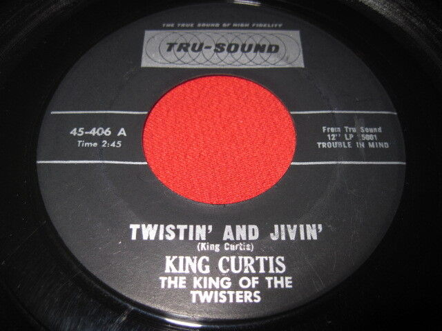 King Curtis Twistin And Jivin I Have To Worry