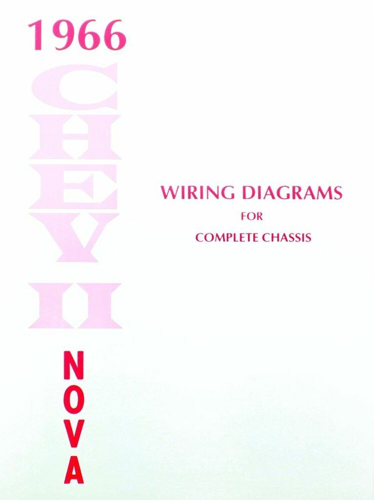 66 chevy nova electrical wiring diagram manual 1966 | ebay dash wiring schematic for 66 nova