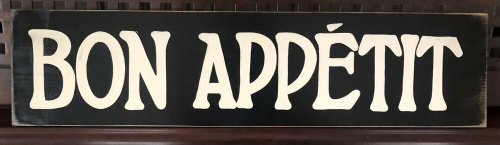 bon appetit french dining decor paris flea market sign plaque kitchen food wood ebay. Black Bedroom Furniture Sets. Home Design Ideas