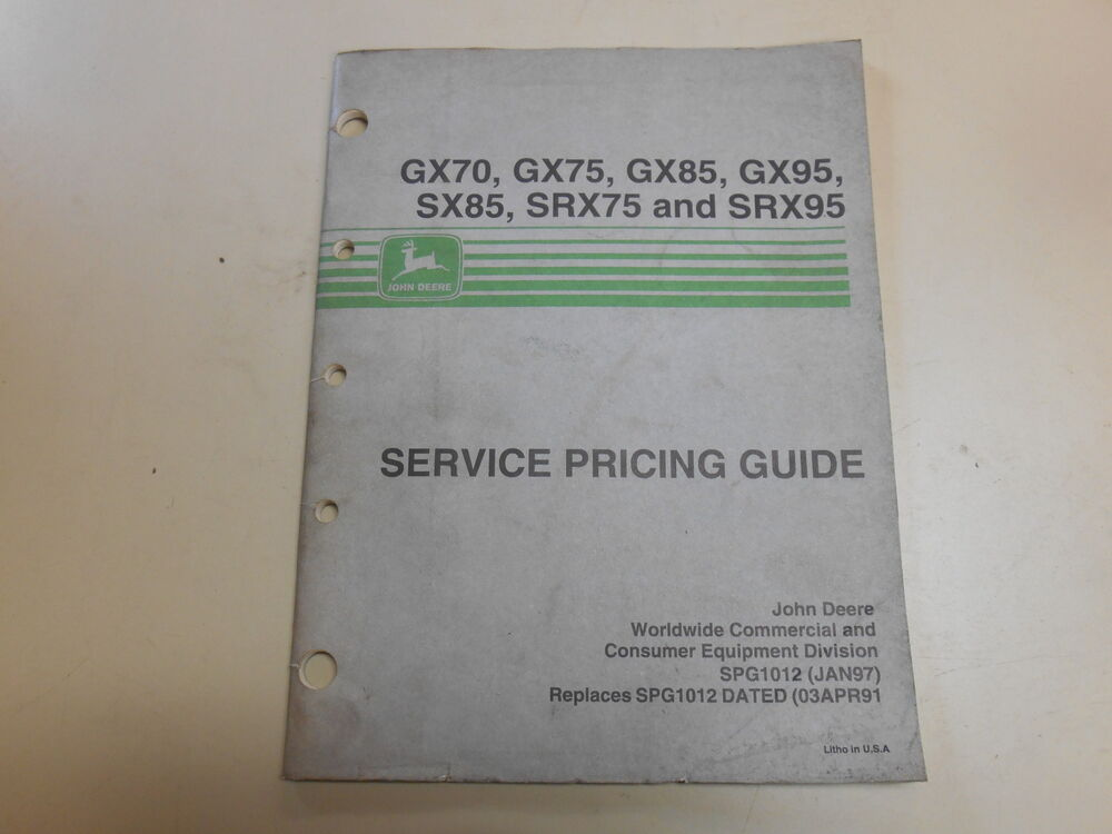 John Deere Gx70  Gx75  Gx85  Gx95 Service Pricing Guide