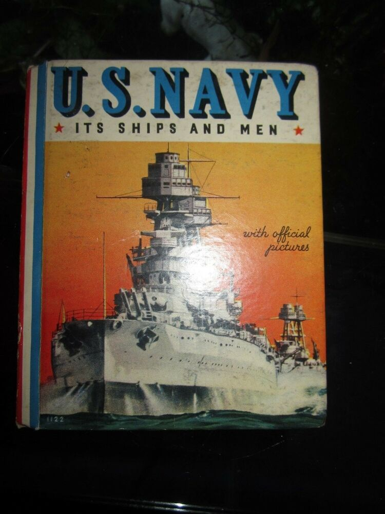 No It's Not >> VINTAGE WHITMAN PUBLISHING COMPANY US NAVY BOOK 1938 It's Ships and Men   eBay