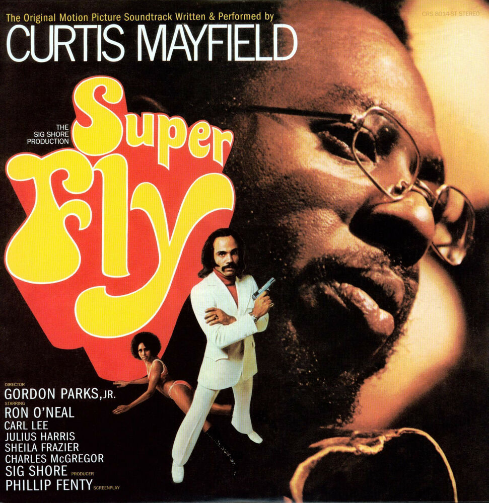 Curtis Mayfield Super Fly The Original Motion Picture Soundtrack