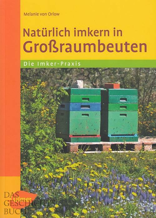 orlow nat rlich imkern in gro raumbeuten imker buch ratgeber bienen handbuch 9783800182909 ebay. Black Bedroom Furniture Sets. Home Design Ideas