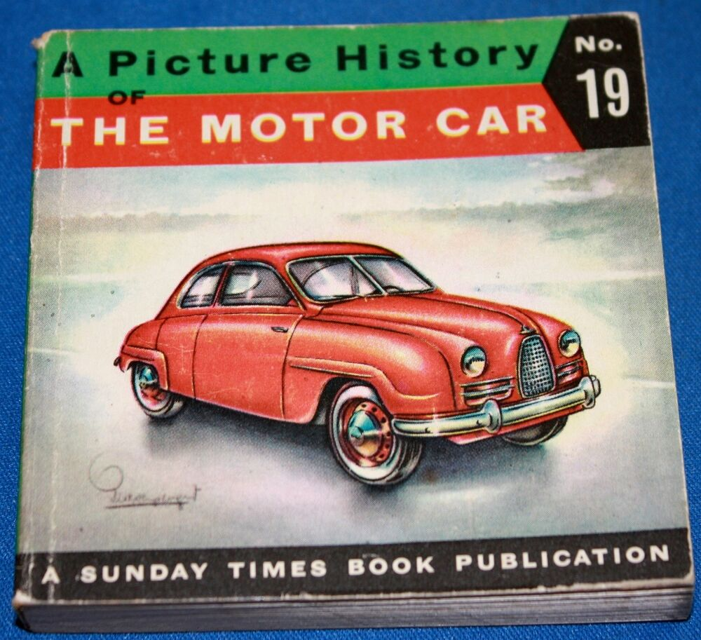 Vintage Picture History Of The Motor Car