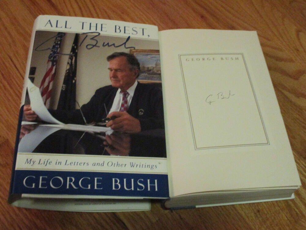 President George Bush Signed All The Best 1999 Hard Cover