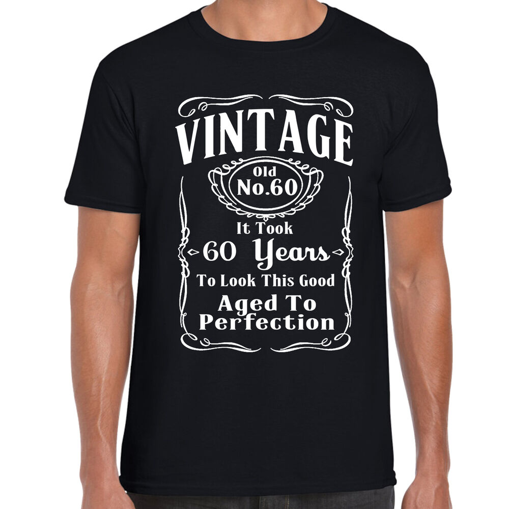 60th birthday t shirt funny gift 60 years old retirment ebay