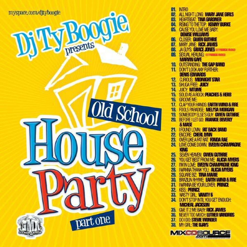 Dj ty boogie old school house party pt 1 mix cd 80 39 s for Classic house 90s