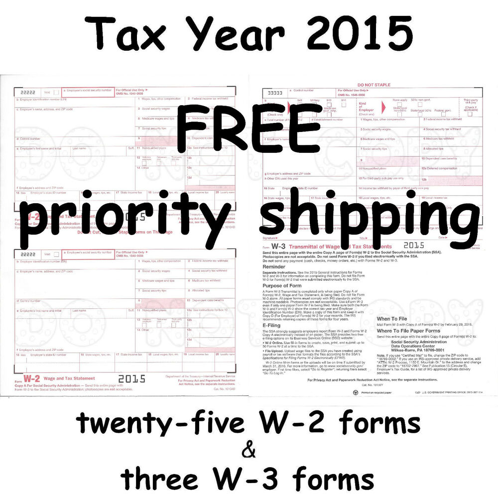 25) W-2 Wage & Tax Statement 2015 IRS Tax Forms & 3) W-3 ...