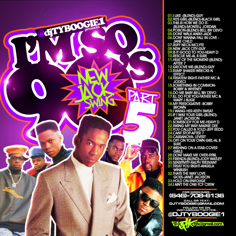 Dj ty boogie i 39 m so 90 39 s pt 5 mix cd new jack swing for Classic 90s house mix