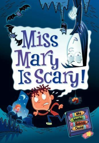 Miss Mary Is Scary By Dan Gutman 2010 Paperback