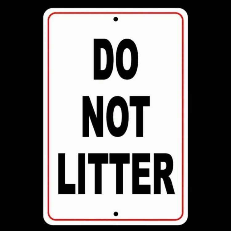 Do Not Litter No Littering Sign security metal warning ...