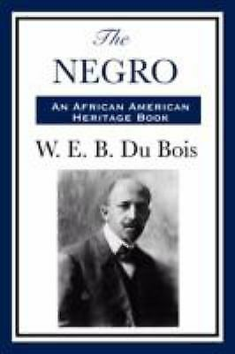 education of slaves by web du bois For black history month web du bois and the rise of the naacp world war i atlantic slave trade and slave life in america: a visual history (w) unthinking decision: why did slavery emerge in virginia (w) voyages: the transatlantic slave trade database (w.