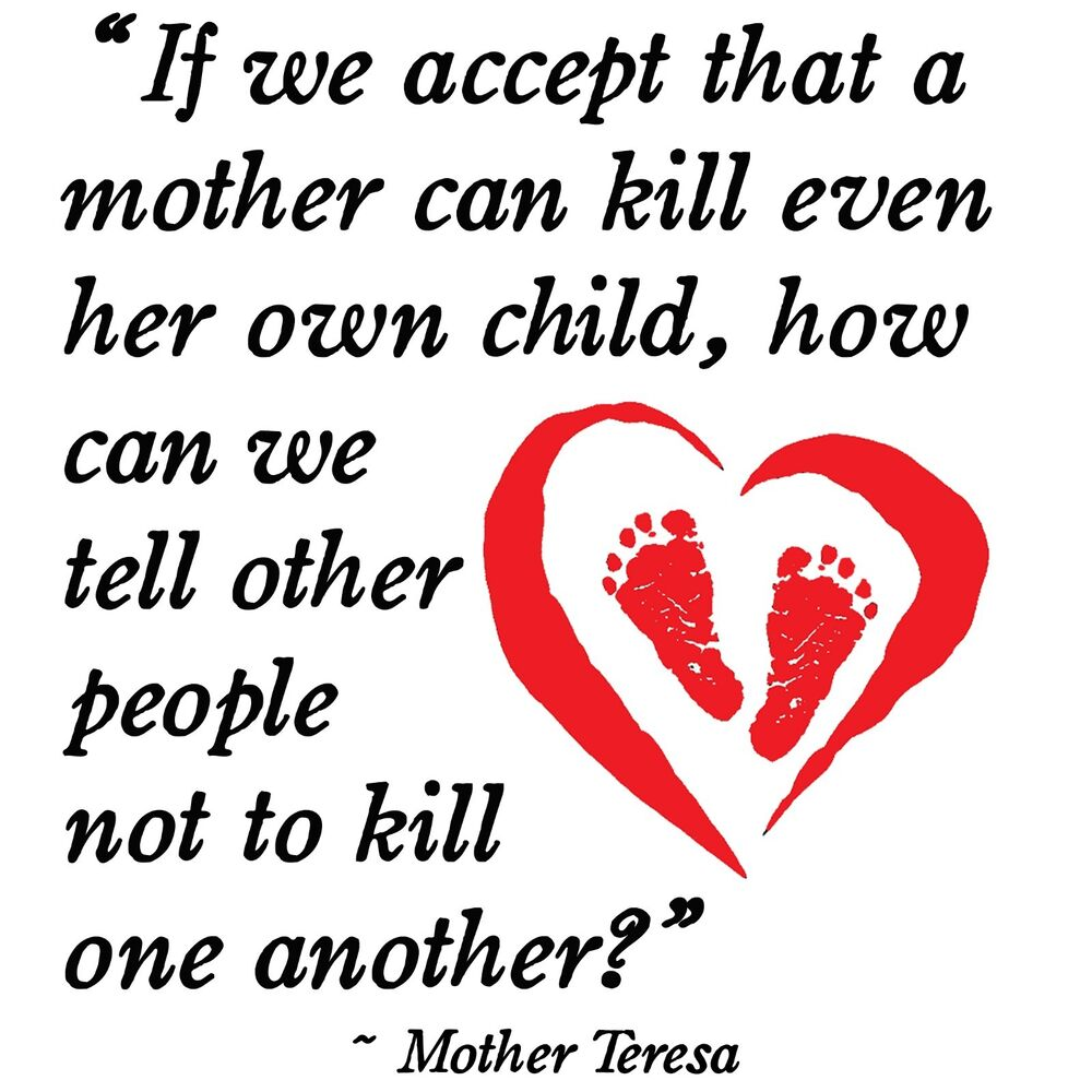 Mother Teresa Quotes About Abortion: Anti Hillary MOTHER TERESA ABORTION QUOTE Conservative