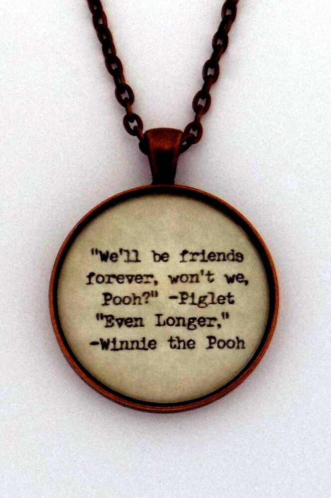 How To Make A Book Quote Pendant ~ We ll be friends forever aa milne winnie the pooh book