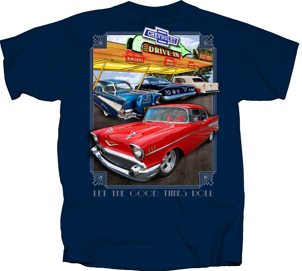 55 57 61 Chevy Chevrolet Good Times Roll Drive In 100