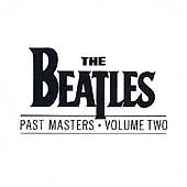 The Beatles - Past Masters, Vol. 2 (1988) CD
