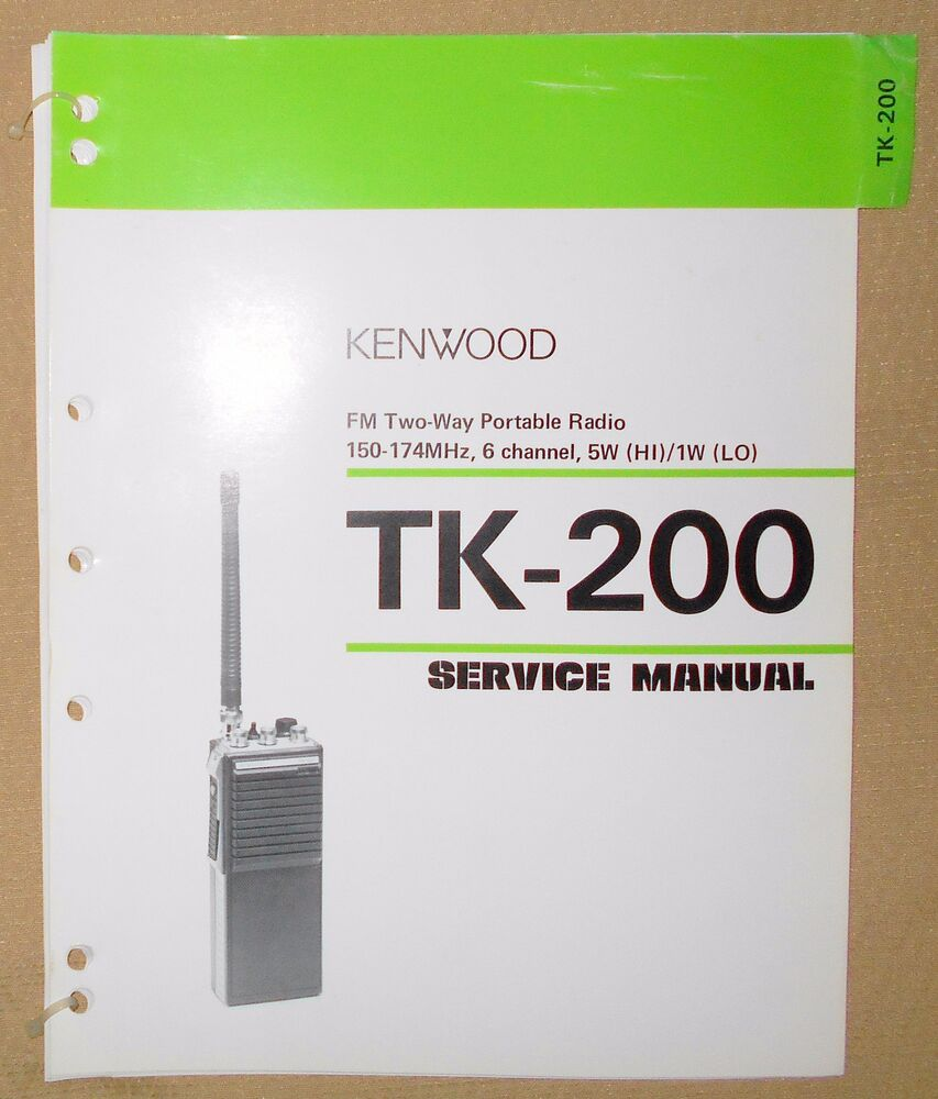 + Kenwood TK-200 FM Two-Way Portable Radio SERVICE MANUAL Free Shipping |  eBay